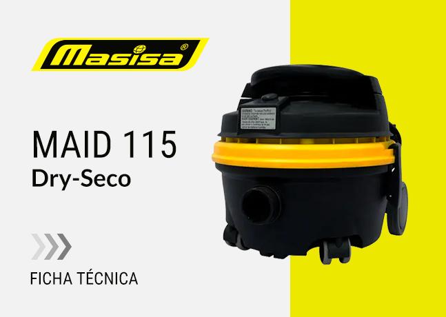 Especificaciones técnicas Maid 115 <span>Dry seco</span>