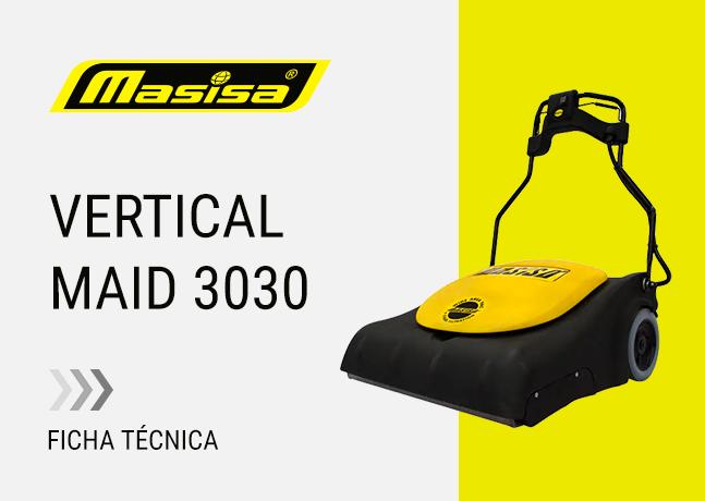 Especificaciones técnicas Vertical Maid 3030