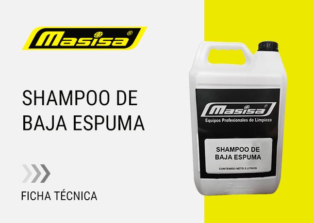 Especificaciones técnicas Shampoo de baja espuma
